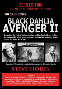 Book Title: Black Dahlia Avenger II written by Steve Hodel - Sequel to New York Times best seller - Black Dahlia Avenger: A Genius for Murder